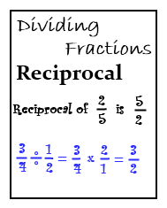 Reciprocal and how to use it to divide a fractions by another fraction. How to divide mixed numbers and whole numbers with fractions.